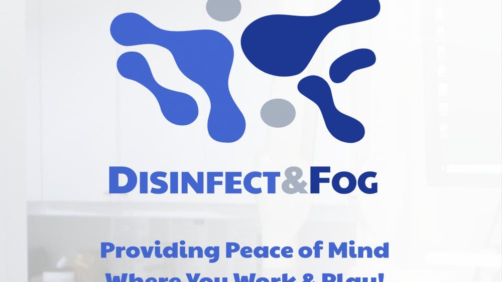 Disinfect & Fog
